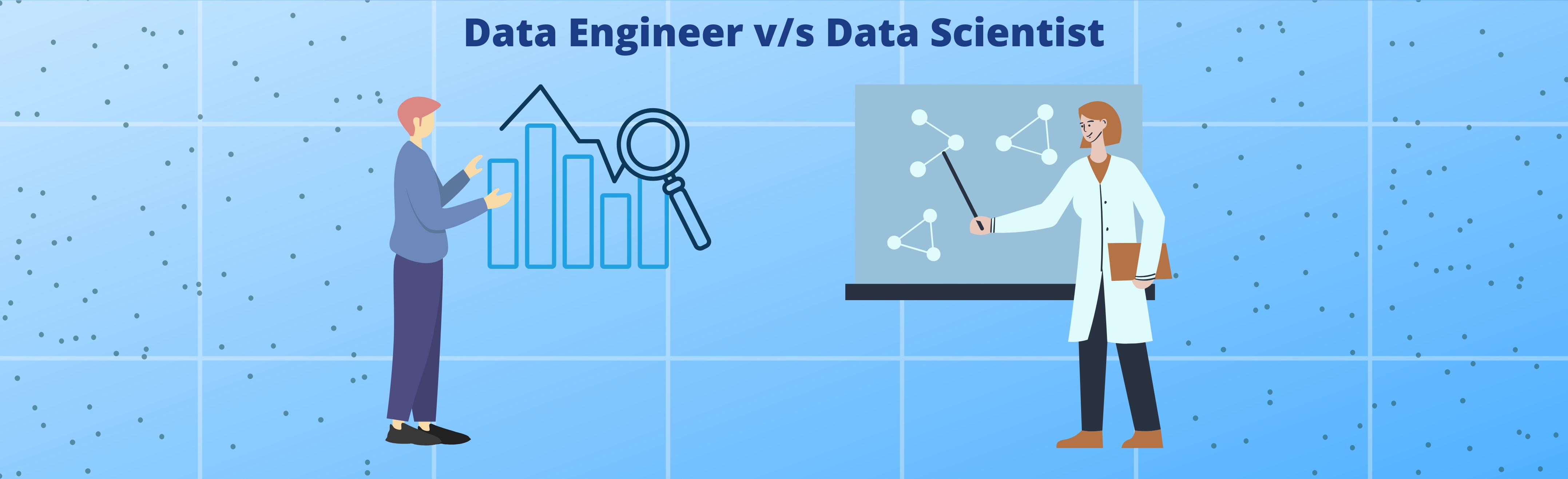Data Engineers Vs Data Scientists